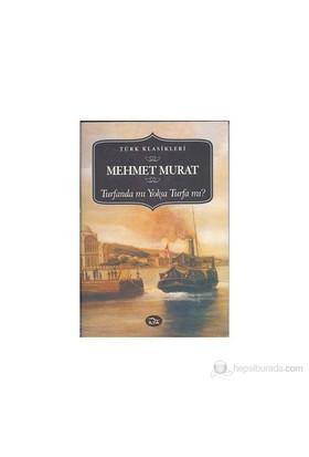 Turfanda Mı Yoksa Turfa Mı?-Mehmet Murat