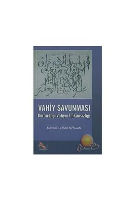 Vahiy Savunması-Mehmet Yaşar Soyalan