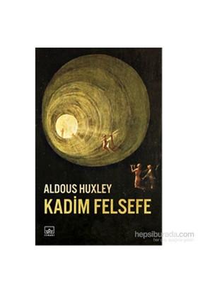 Kadim Felsefe - Aldous Huxley