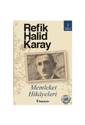 Memleket Hikayeleri (Özel Baskı) - Refik Halid Karay