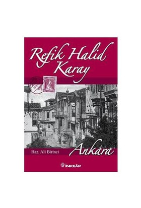 Refik Halid Karay - Ankara