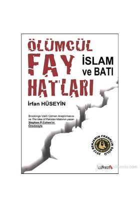 Ölümcül Fay Hatları - (İslam ve Batı)