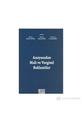 Anayasadan Mali Ve Vergisel Beklentiler-Kolektif