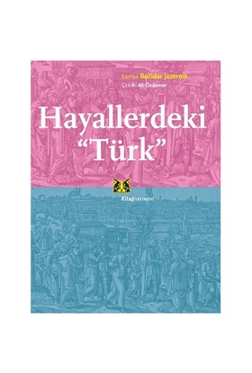 Hayallerdeki Türk