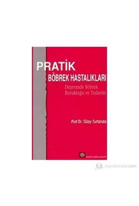 Pratik Böbrek Hastalıkları - Tülay Turfanda