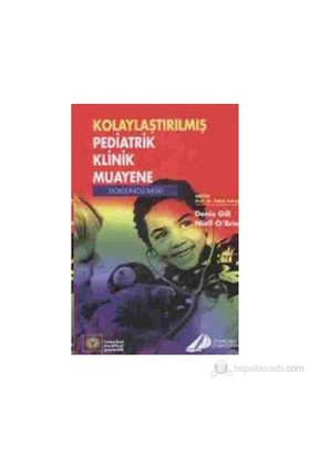 Kolaylaştırılmış Pediatrik Klinik Muayene-Denis Gill
