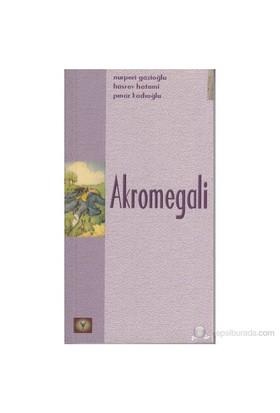 Akromegali-Hüsrev Hatemi