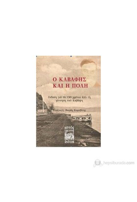 Kavafis Ve Şehir-Yunanca-Konstantinos Kavafis