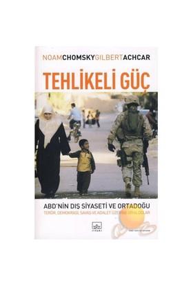 Tehlikeli Güç - Noam Chomsky
