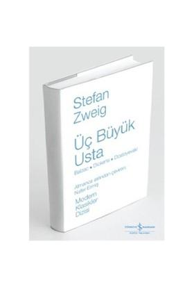 Üç Büyük Usta (Ciltsiz) - Stefan Zweig