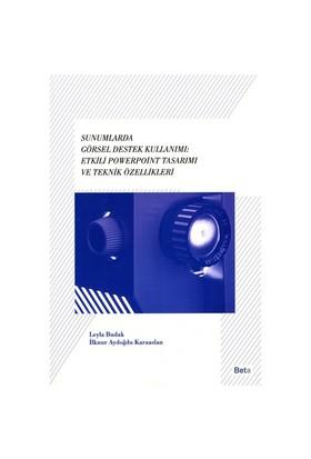 Sunumlarda Görsel Destek Kullanımı: Etkili Powerpoint Tasarımı ve Teknik Özellikleri - Leyla Budak