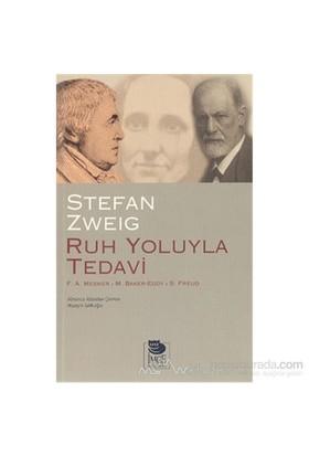Ruh Yoluyla Tedavi-Stefan Zweig
