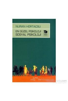En Güzel Psikoloji Sosyal Psikoloji-Nuran Hortaçsu