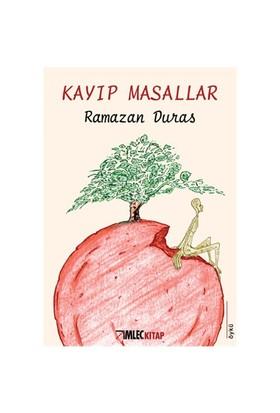 Kayıp Masallar-Ramazan Duras