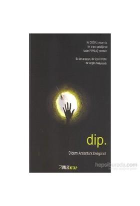 Dip-Didem Arslantürk Deligönül