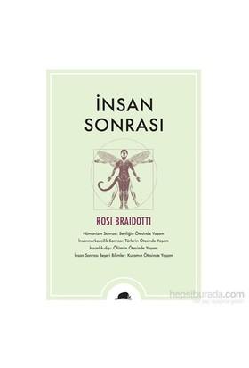 İnsan Sonrası-Rosi Braidotti