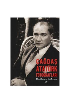 Hanri Benazus Koleksiyonu Cilt-1: Çağdaş Atatürk Fotoğraflar - Henri Benazus