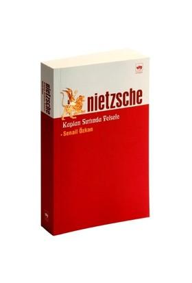 Nietzsche - Kaplan Sırtında Felsefe-Senail Özkan