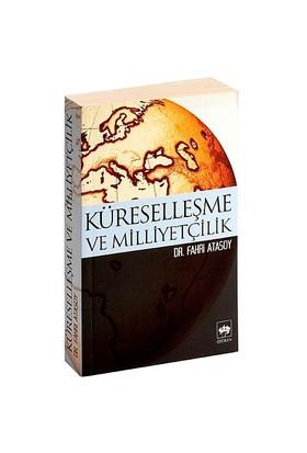 Küreselleşme Ve Milliyetçilik-Fahri Atasoy