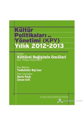 Kültür Politikaları Ve Yönetimi (Kpy) Yıllık 2012-13-Kolektif
