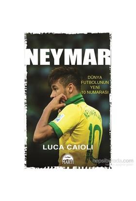 Dünya Futbolunun Yeni 10 Numarası - Neymar - Luca Caioli