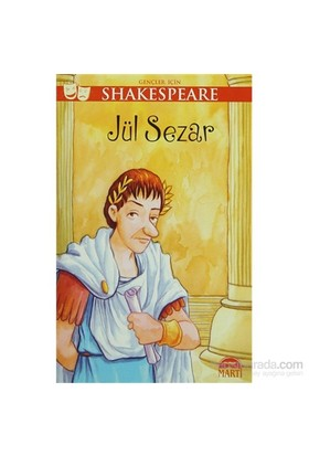 Gençler İçin Shakespeare: Jül Sezar-William Shakespeare