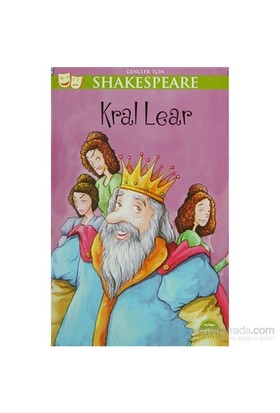 Gençler İçin Shakespeare: Kral Lear-William Shakespeare