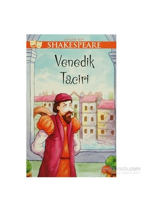 Gençler İçin Shakespeare: Venedik Taciri-William Shakespeare