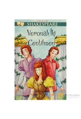 Gençler İçin Shakespeare: Veronalı İki Centilmen-William Shakespeare