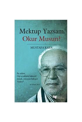 Mektup Yazsam Okur Musun?-Mustafa Kaya