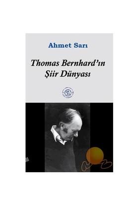 THOMAS BERNHARD'IN ŞİİR DÜNYASI