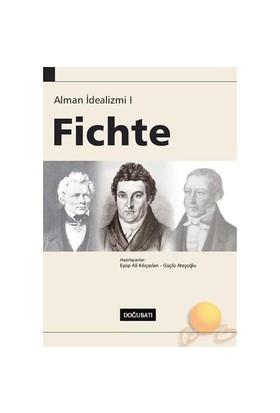 Alman İdealizmi I- Fıchte