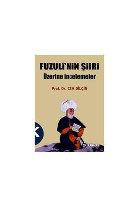 Fuzuli'nin Şiiri üzerine İncelemeler