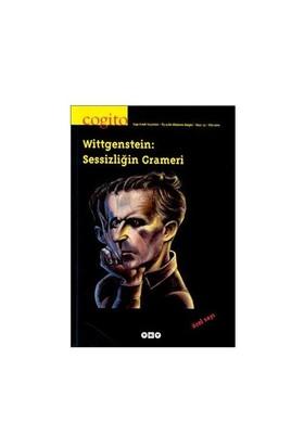 Cogito Sayi: 33 Wittgenstein - Sessizligin Grameri