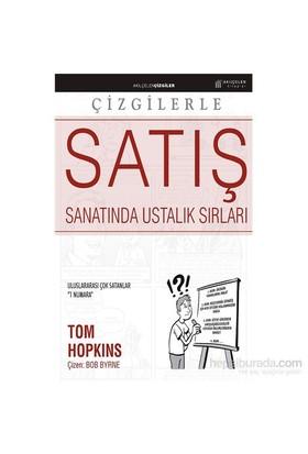 Çizgilerle Satış Sanatında Ustalık Sırları-Tom Hopkins