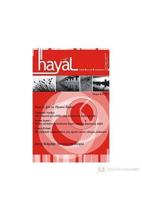 Hayal Kültür Sanat Edebiyat Dergisi Sayı: 35 (Ekim - Kasım - Aralık)