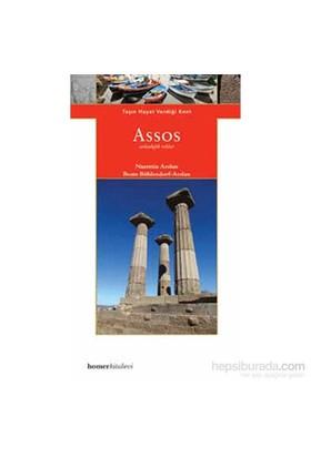 Assos - Taşın Hayat Verdiği Kent-Nurettin Aslan