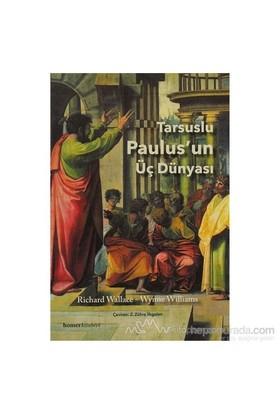 Tarsuslu Paulus'un Üç Dünyası