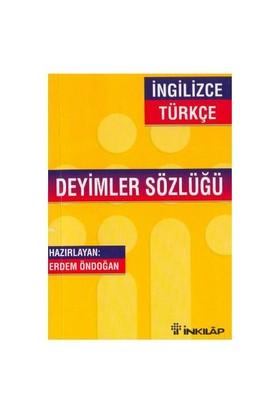 İngilizce Deyimler Sözlüğü-Erdem Öndoğan