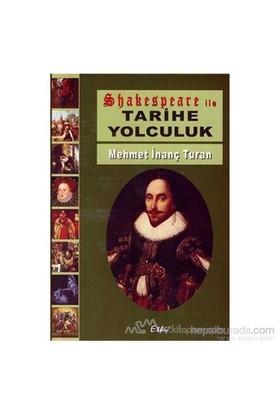 Shakespeare İle Tarihe Yolculuk-Mehmet İnanç Turan