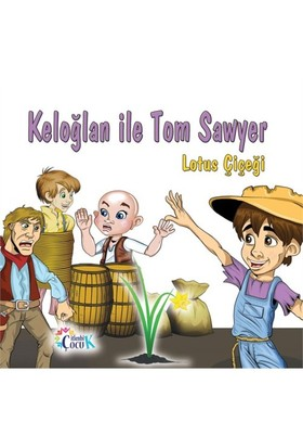 Keloğlan İle Tom Sawyer