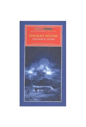 Hayalet Süvari-Theodor W. Storm