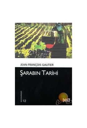 Şarabın Tarihi-Jean - François Gautier