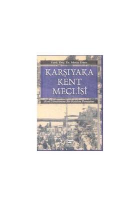 Karşıyaka Kent Meclisi-Metin Erten
