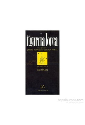 Çingene Romansları Ozan New Yorkta Bütün Şiirler 3-Federico Garcia Lorca