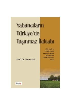 Yabancıların Türkiye'De Taşınmaz İktisabı-Nuray Ekşi