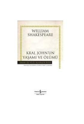Kral John'Un Yaşamı Ve Ölümü (Ciltsiz)-William Shakespeare