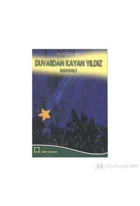 Duvardan Kayan Yıldız-Mustafa Işık