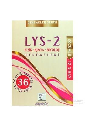 Karekök Lys 2 Fizik -Kimya - Biyoloji Denemeleri-Kolektif