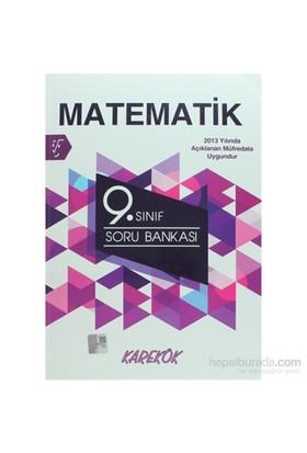 Karekök 9. Sınıf Matematik Soru Bankası - Hüseyin Buğdayoğlu